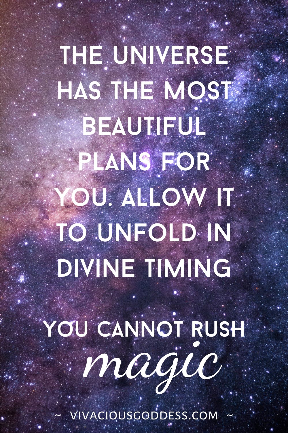 How Having Faith In The Universe Brings You And Your Inner Goddess Divine Peace Divine Timing Trust The Process Quotes Universe Quotes