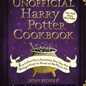 The Unofficial Harry Potter Cookbook From Cauldron Cakes To Knickerbocker Glory More Than 150 Magical Recipes For Wizards And Non Wizards Alike Unofficial Co In 2020 Harry Potter Cookbook Cauldron Cake Knickerbocker Glory