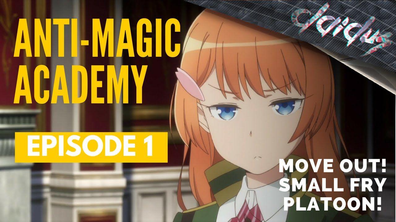 antimagic academy the 35 test platoon episode 1 gogoanime