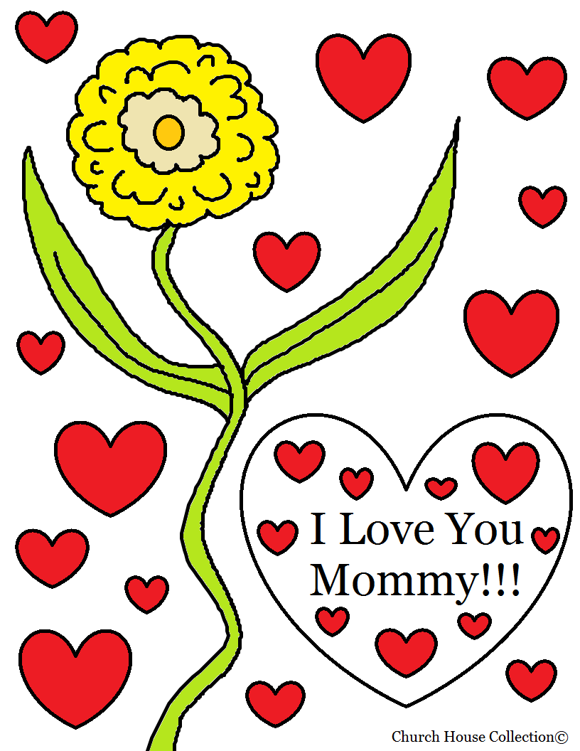church house collection blog i love you mommy coloring page for