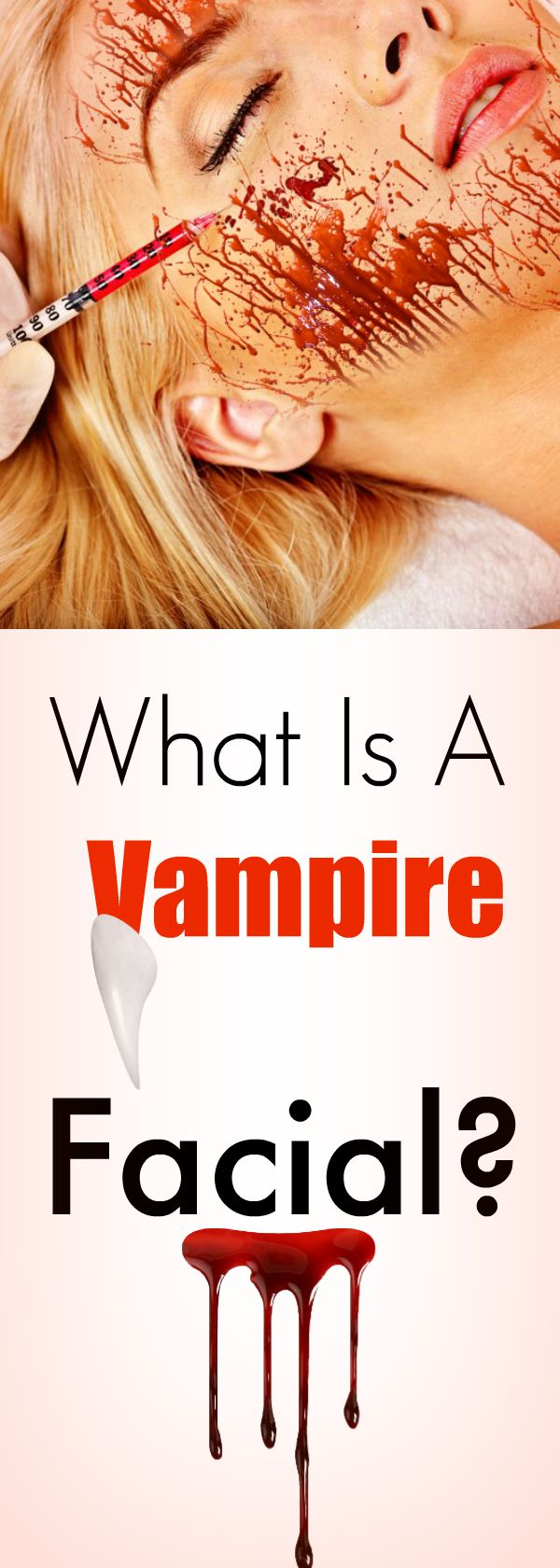 Watch WTF Is A Vampire Facial And Is It Even Safe video