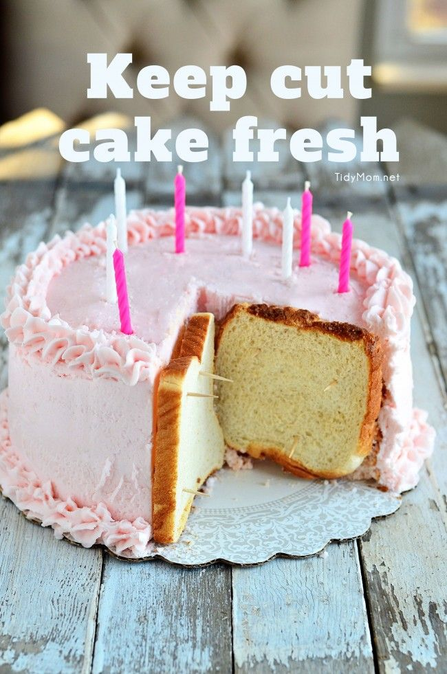Keep cut cake fresh with sliced bread.  Learn more + cake recipe at TidyMom.net