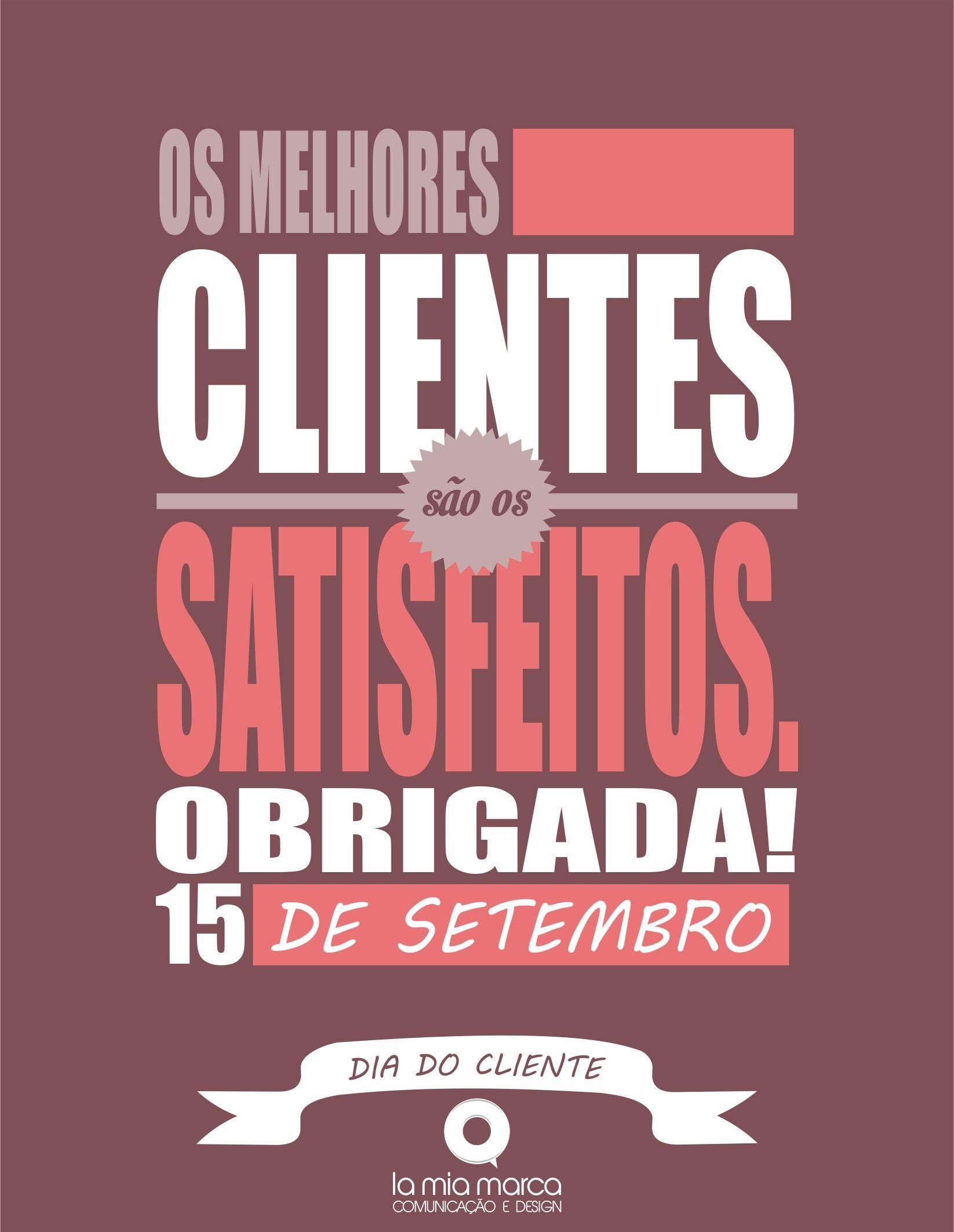 Dia Do Cliente 2013 Inspirando Profissionais Pinterest