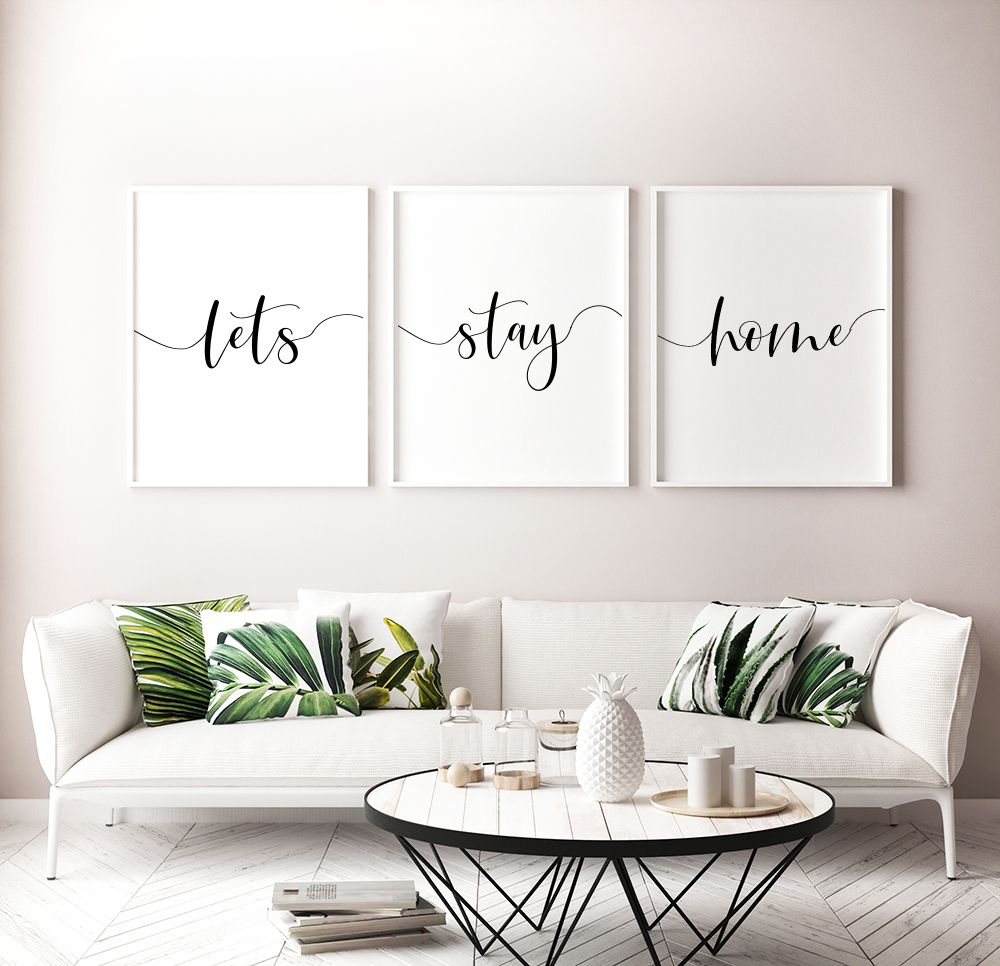 Let S Stay Home Printable Posters Set Of 3 Home Wall Art Set Of 3 Wall Art Prints Living Room Decor Typography Art Instant Download Home Wall Art Room Decor Living Room Wall