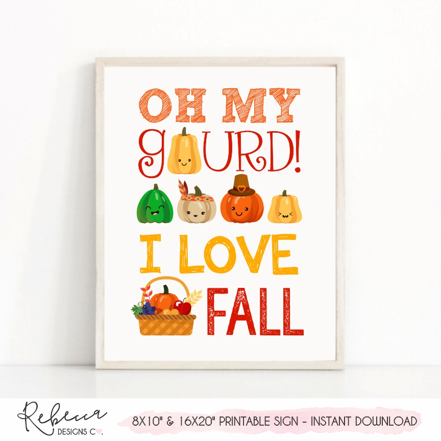 picture about Closed for Thanksgiving Sign Printable called Oh my gourd I delight in drop Thanksgiving indicator Instantaneous down load