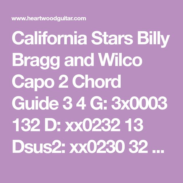 California Stars Billy Bragg And Wilco Capo 2 Chord Guide 3 4 G