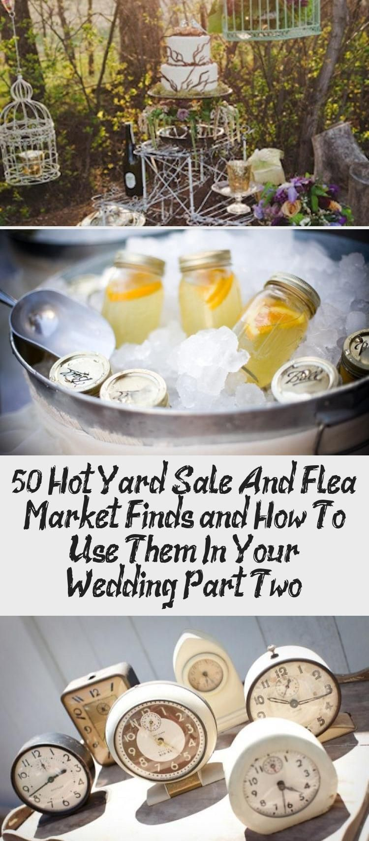 50 Hot Yard Sale And Flea Market Finds And How To Use Them In Your Wedding Part Two Inti In 2020 Southern Wedding Ideas Country Southern Wedding Southern Weddings