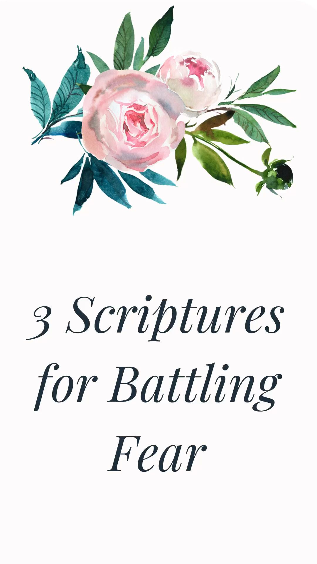 3 Scriptures for Battling Fear