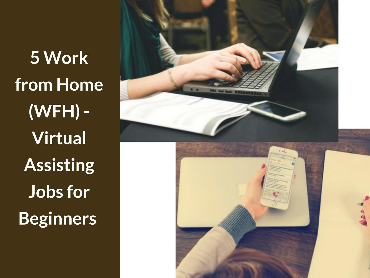 5 work from home (wfh) virtual assisting jobs for