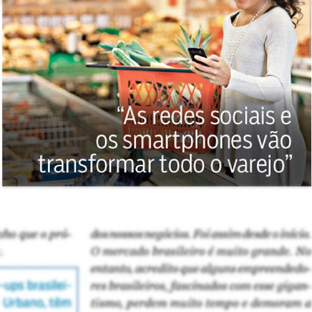 """""""As redes sociais e os smartphones vão transformar todo o varejo""""."""