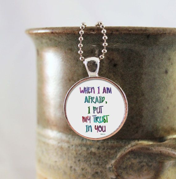 Psalm 56:3 Jewelry Pendant Necklace, When I am Afraid, I put my trust Bible verse pendent, Bible verse Jewelry, Bible verse necklace Silver