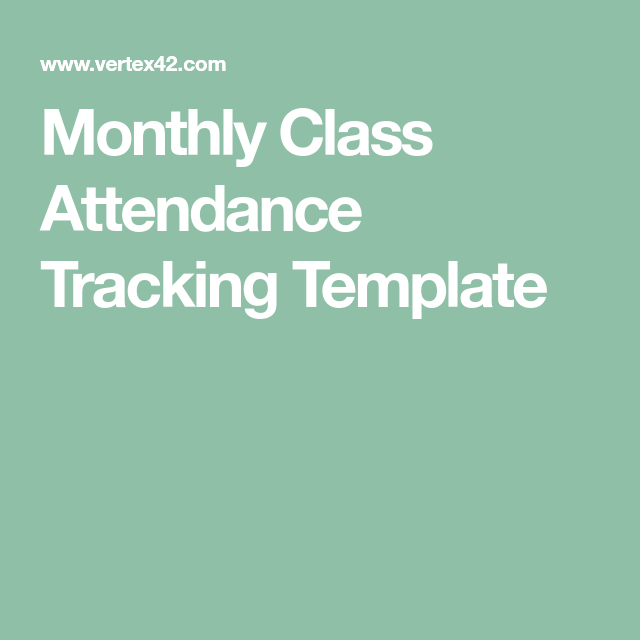 Monthly Class Attendance Tracking Template  Employee Evaluation