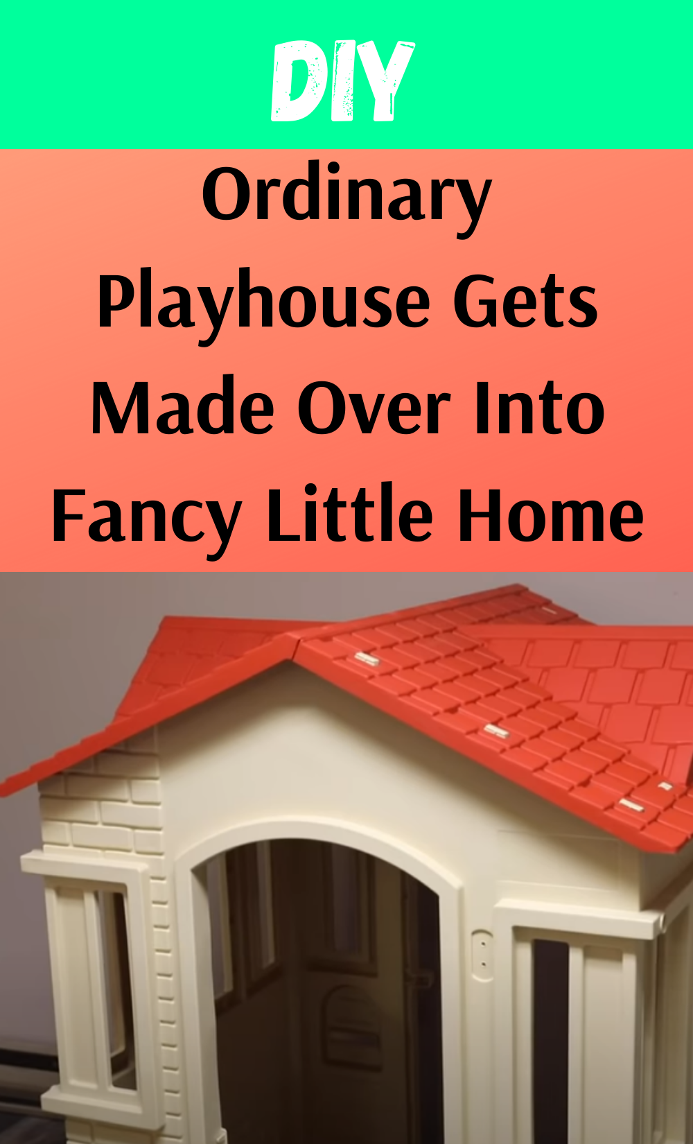 Ordinary Playhouse Gets Made Over Into Fancy Littl