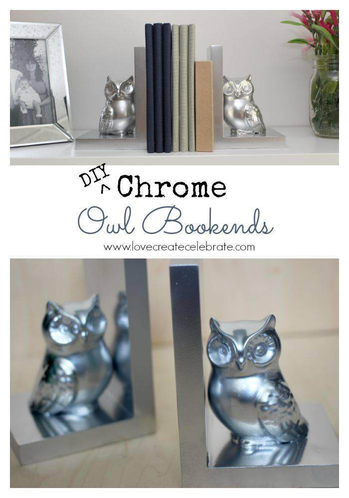 DIY Chrome Owl Bookends - Love Create Celebrate