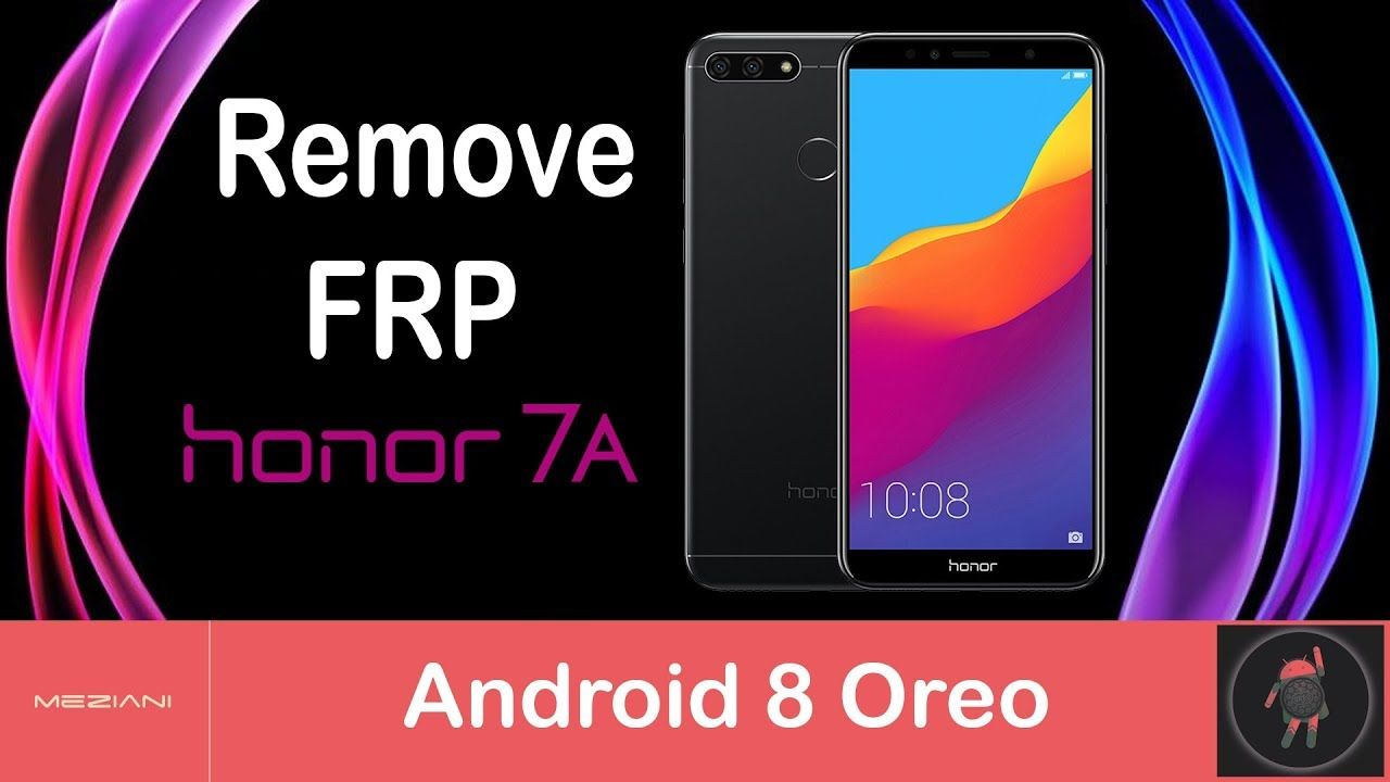 Remove FRP HUAWEI HONOR 7A Android 8 Oreo | Delete FRP AUM-L29