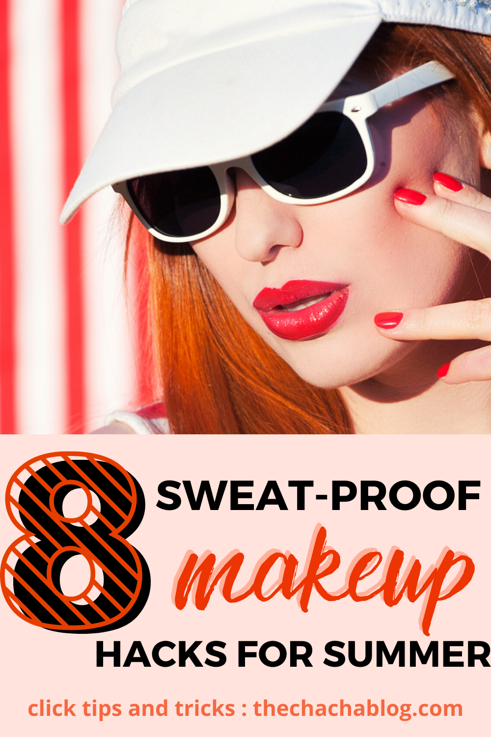 Sweat Proof Makeup Tips for Summer • the chacha blog in