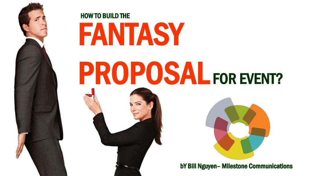 How To Build A Event Proposal By Bill Nguyen  Event Planning