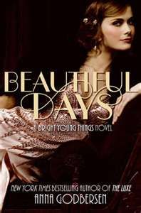 Beautiful Days by Anna Godbersen- maybe
