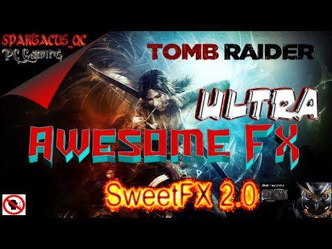 Tomb Raider PC Gameplay Ultra SweetFX 2.0 Asus Strix GTX ...