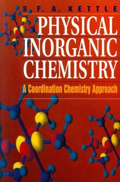 Physical Inorganic Chemistry A Coordination Chemistry Approach