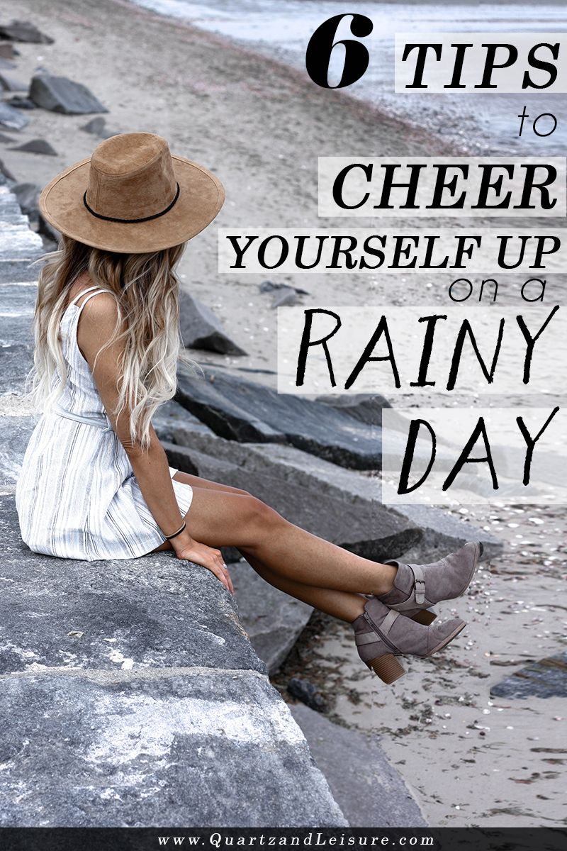 How to cheer yourself up on a rainy day quartz leisure