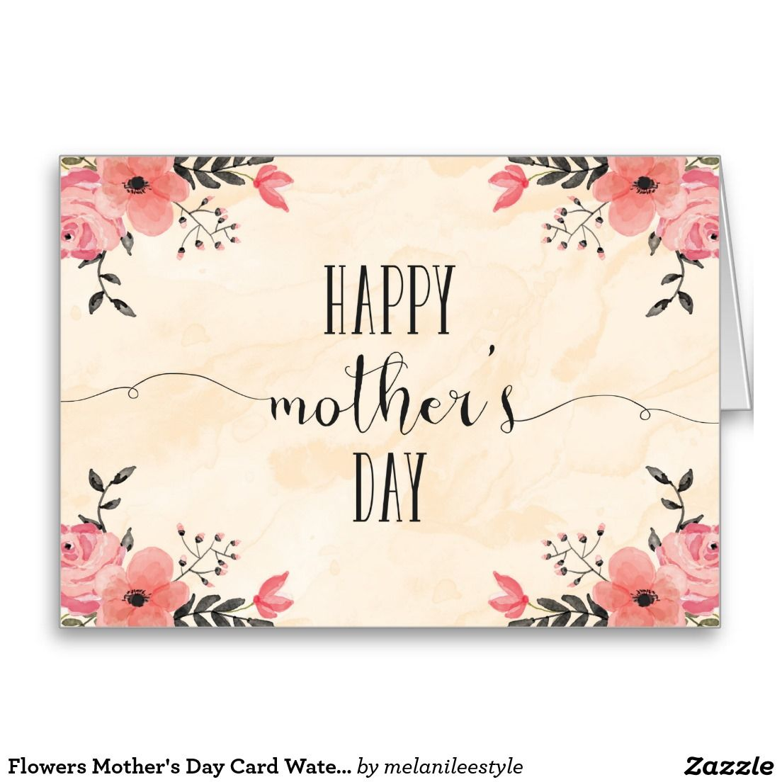Flowers Mother S Day Card Watercolor Zazzle Com Happy Mother S Day Card Mother S Day Gift Card Mother S Day Greeting Cards