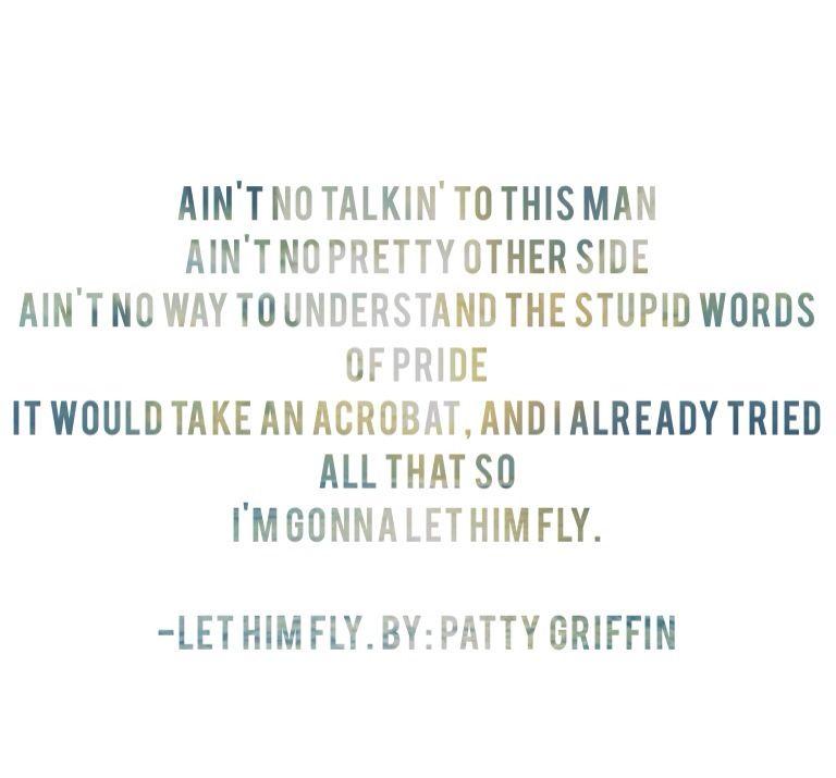 Lyric ain t no way lyrics : Patty Griffin #lyrics | Music my escape | Pinterest | Patty ...