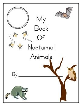 A Short Book For Use By Primary Students Great To Nocturnal Animals Theme UPDATE Extra Page Was Added Student Write Name Is Diurnal