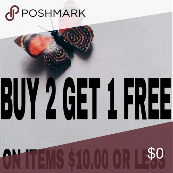 BUY 2, GET 1 FREE. ON ITEMS $10 OR LESS BUY 2, GET 1 FREE. ON ITEMS $10 OR LESS Other