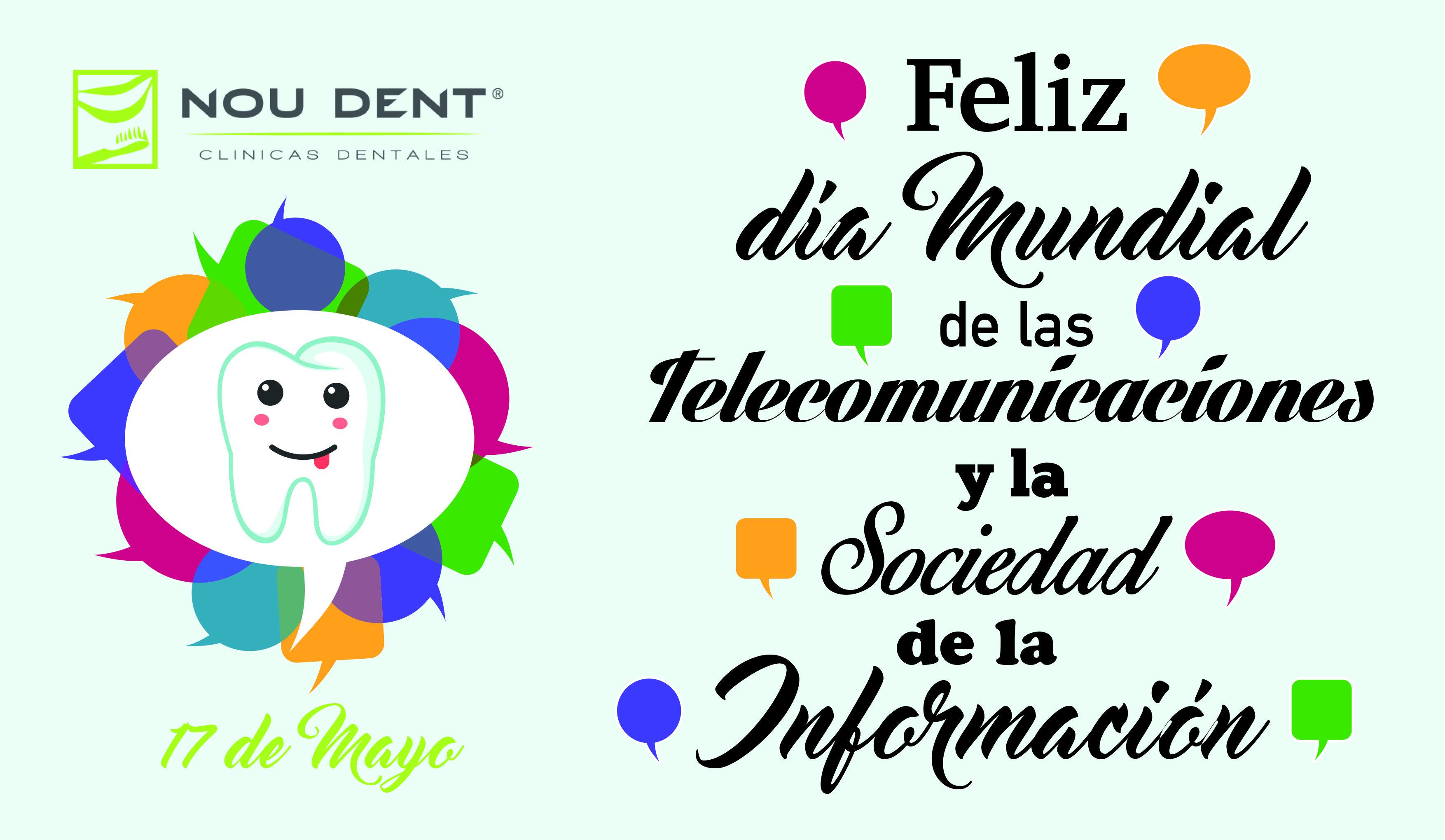 El 17 de mayo fue designado como el Día Mundial de las Telecomunicaciones y la Sociedad de la Información, donde realmente coinciden dos eventos, siendo uno el Día Mundial de la Sociedad de la Información (World Information Society Day) y otro el Día Mundial de las Telecomunicaciones.