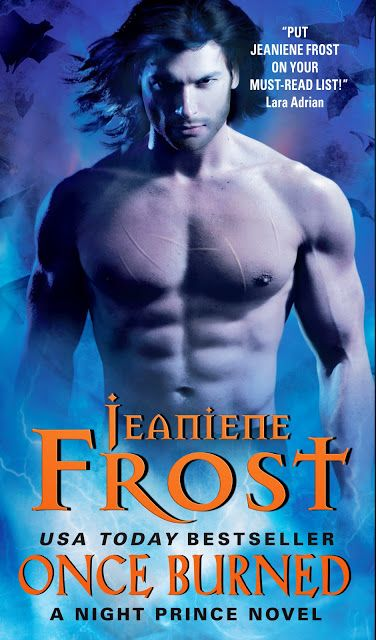 Jeaniene frost night huntress series once burned book14 books i once burned night prince book by jeaniene frost after a tragic accident scarred her body and destroyed her dreams leila never imagined that the fandeluxe Choice Image