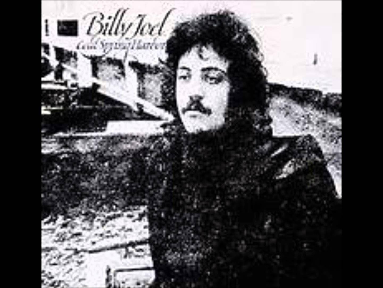 Billy Joel Cold Spring Harbor Album Playlist 10 Songs My Favorite Billy Joel Album Billy Joel Cold Spring Harbor Piano Man