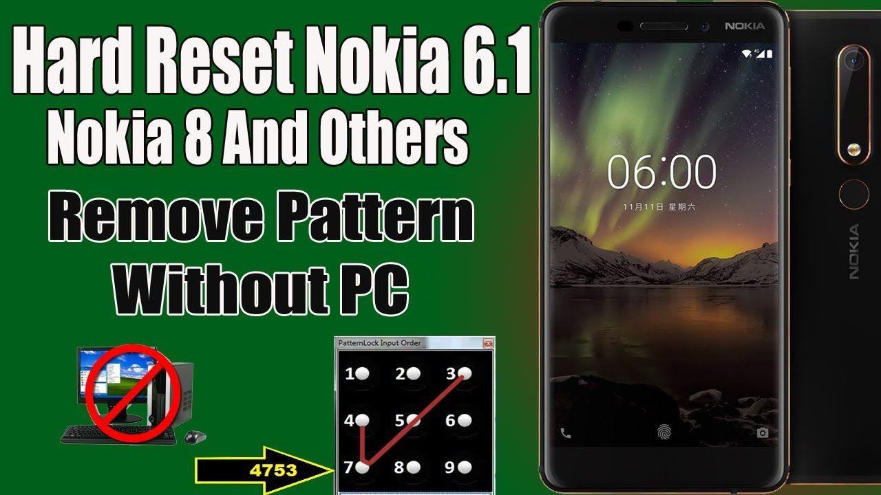 How To Hard Reset Nokia 6 1 Unlock Remove Pattern Lock Factory