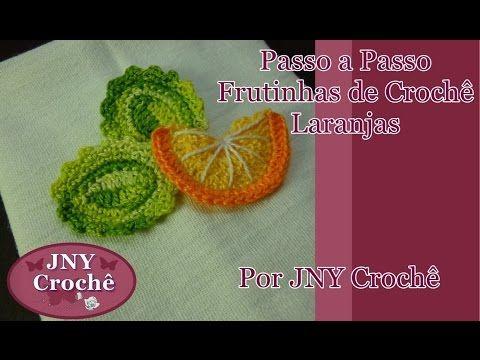 Passo a Passo Frutinhas de Crochê Laranja por JNY Crochê - YouTube