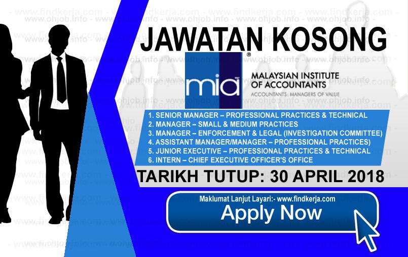 Kerja Kosong MIA Institut Akauntan Malaysia (30 April