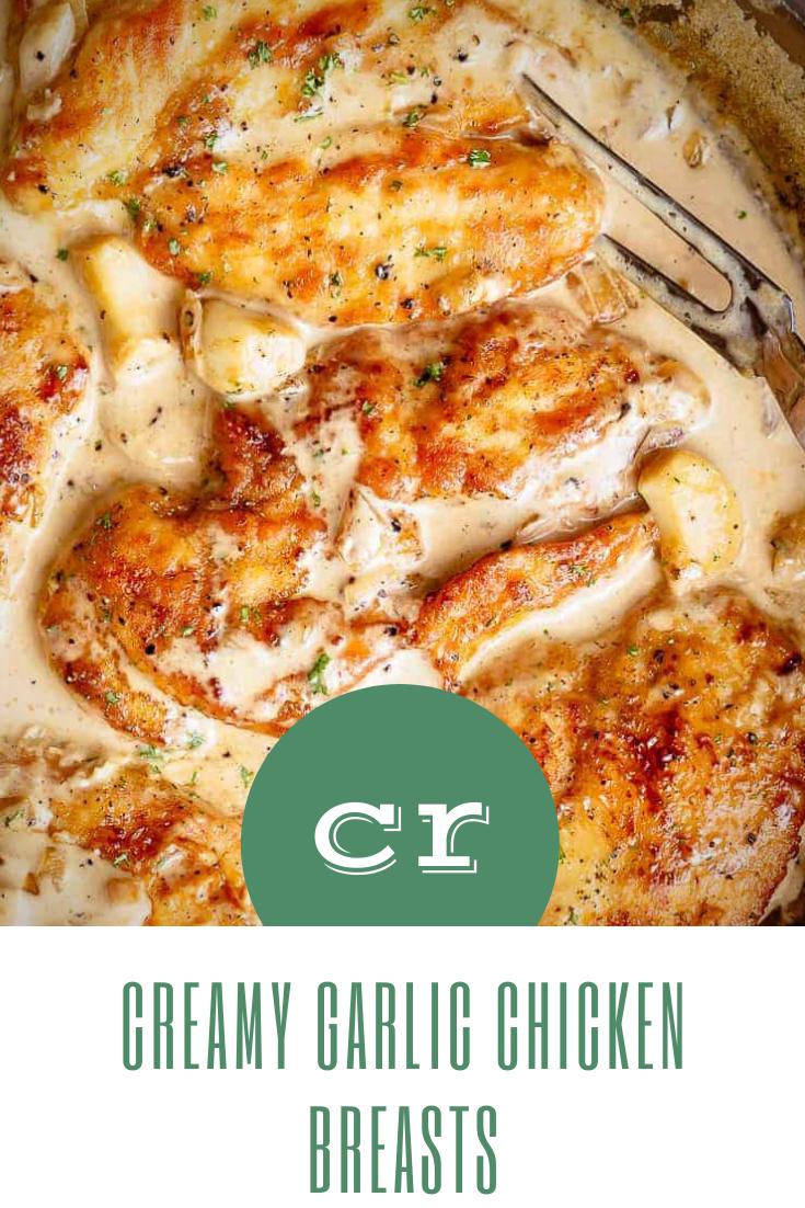 Creamy Garlic Chicken Breasts Easy Chicken Recipes Chicken Recipes Healthy Meat Recipes