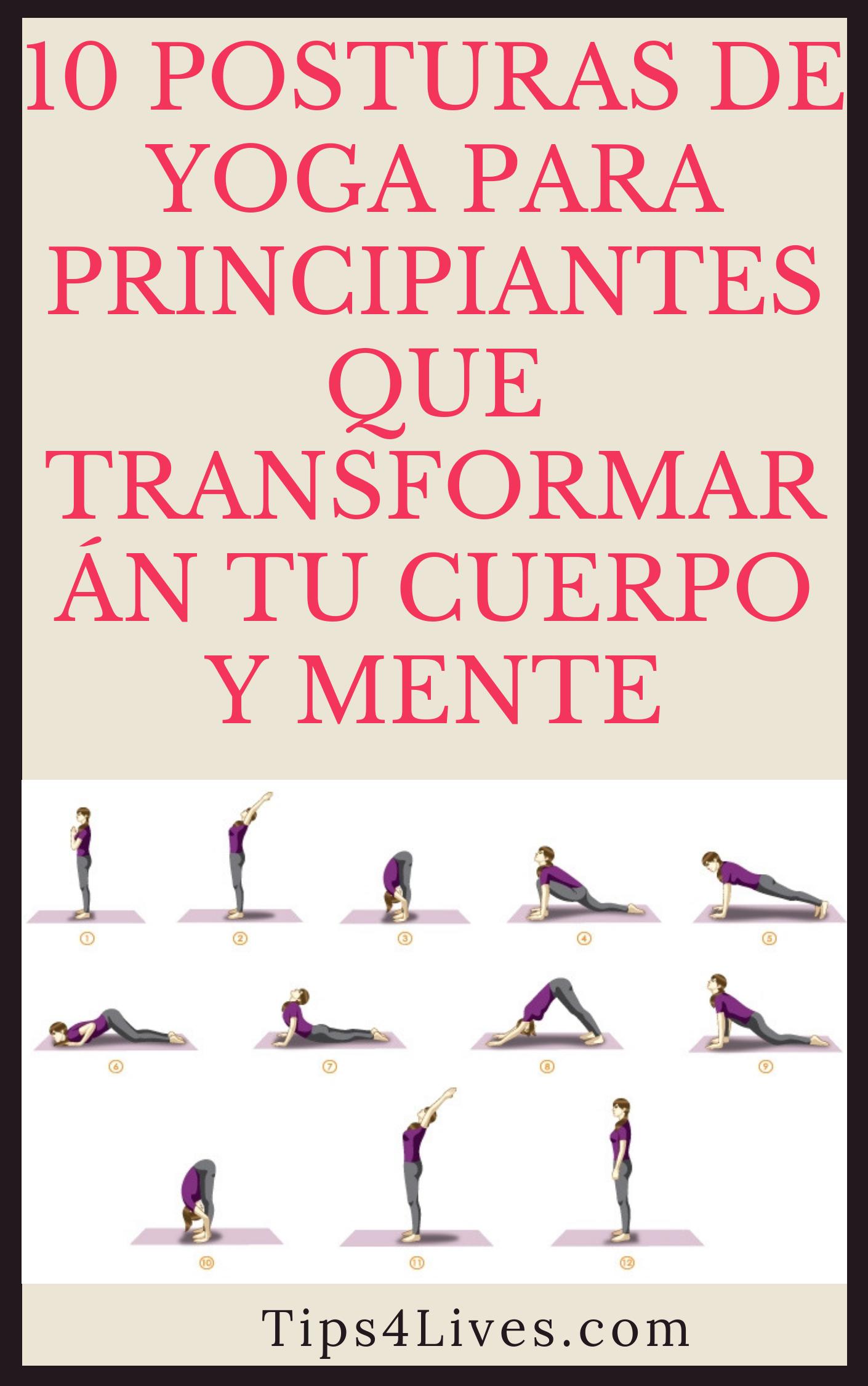 10 Posturas De Yoga Para Principiantes Que Transformaran Tu Cuerpo Y Mente Tips Life Vida Salud Remedios Tips4 Beginner Yoga Workout Hard Yoga Yoga Help