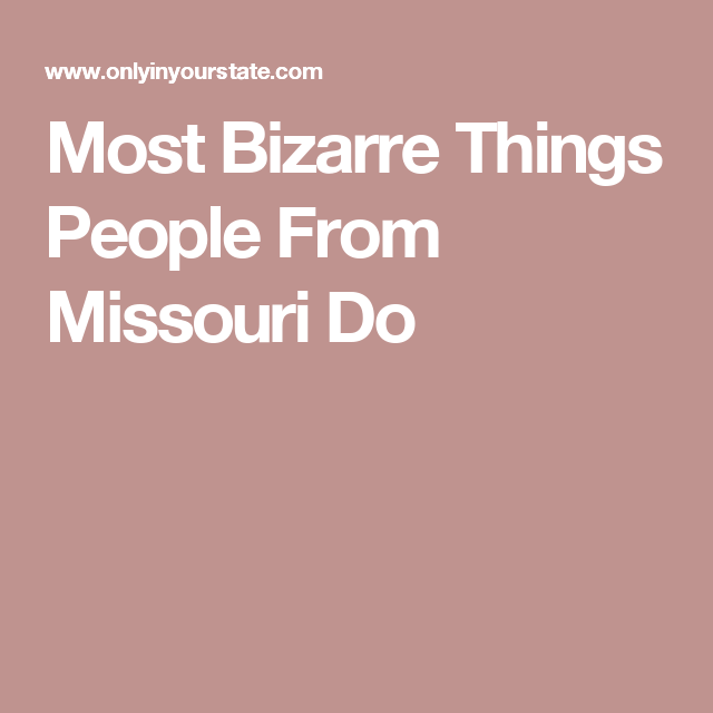 Looking for fun things to do in Springfield MO? I've got ... |Strange Stuff Norwood Missouri