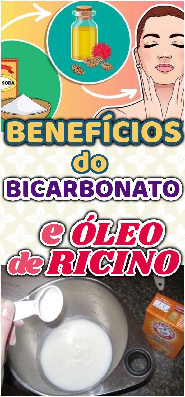 Conheca Os Beneficios Do Oleo De Ricino E Bicarbonato Com Imagens