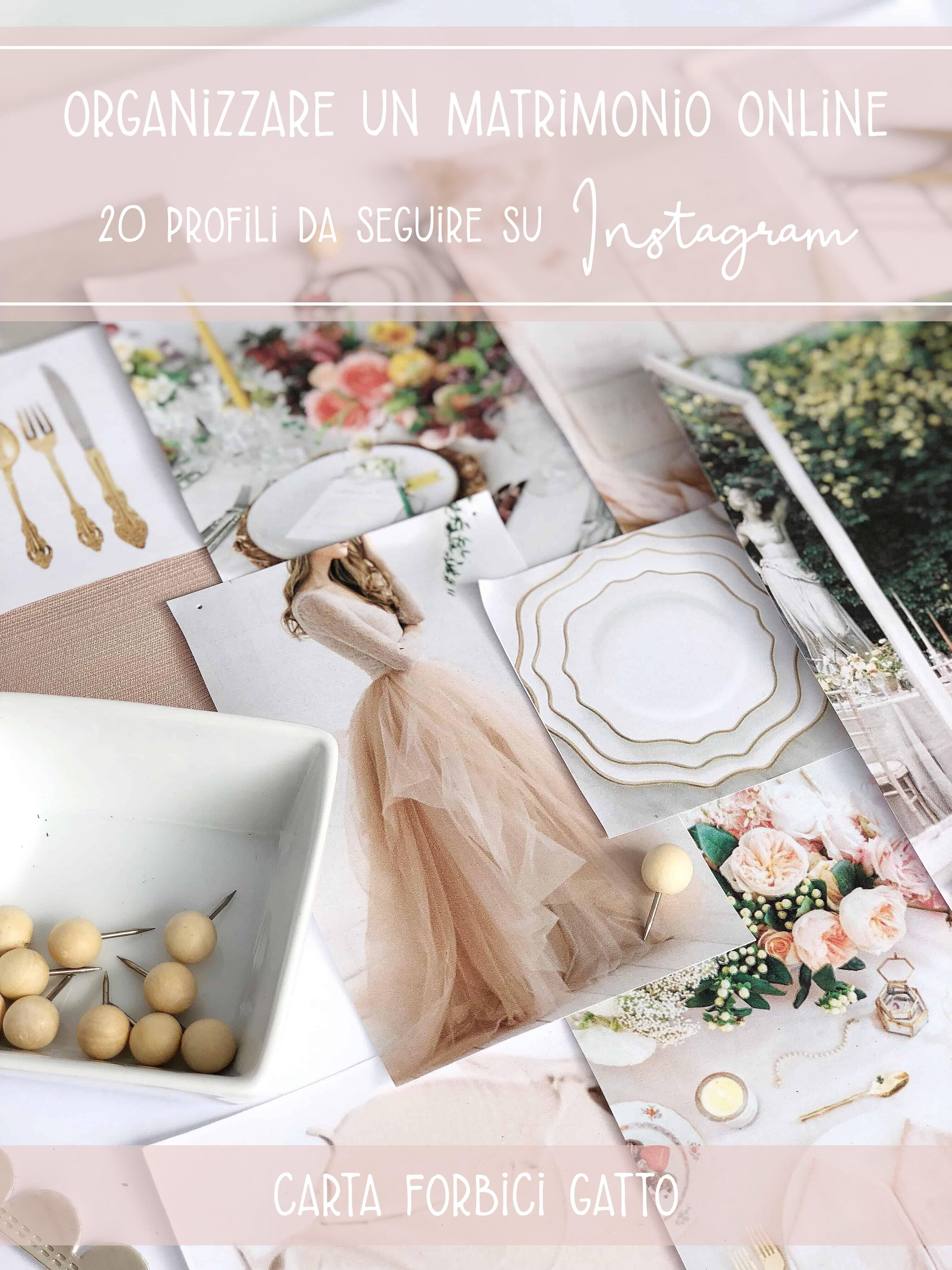 Organizzare Un Matrimonio Online 20 Profili Da Seguire Su Instagram Matrimonio Wedding Planner Instagram
