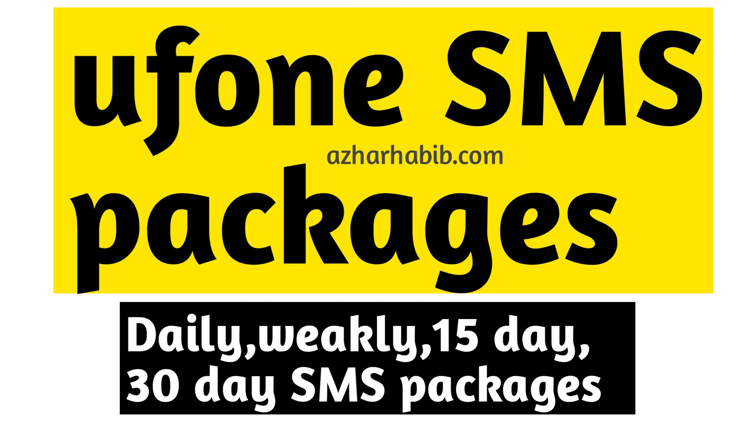 Ufone Sms Packages 2020 Ufone Daily Weekly Monthly Sms In 2020 Sms Messaging App Packaging