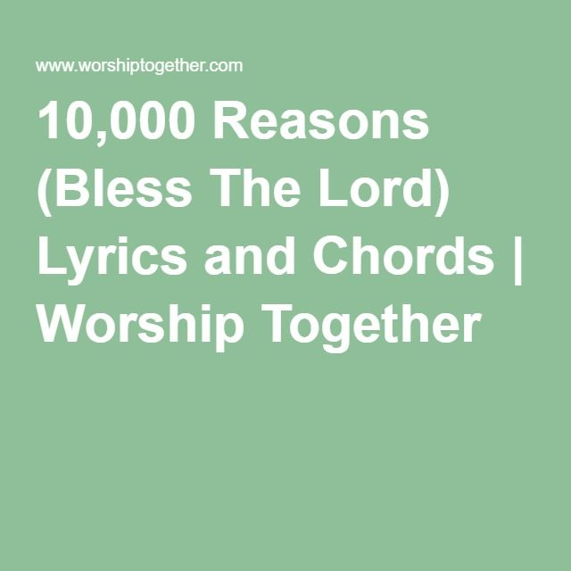 10000 Reasons Bless The Lord Lyrics And Chords Worship Together