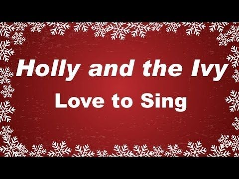 Kids Christmas Songs | Holly and the Ivy with Lyrics | Children ...