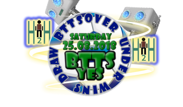 H2H BTTS Yes Soccer Tips Saturday 25 08 2018 | Free soccer