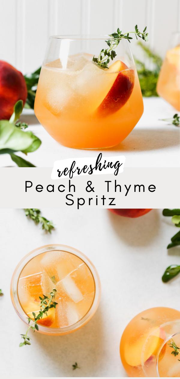Peach Thyme Spritz Recipe In 2020 Peach Vodka Drinks Thyme Simple Syrup Peach Juice