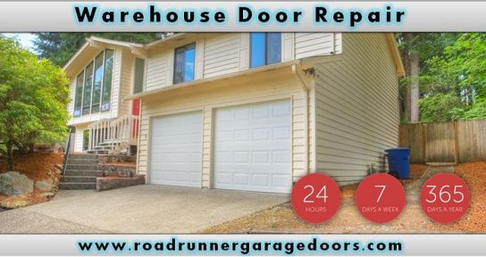 Warehouse Garage Door Repair 24 Hour Garage Door Service