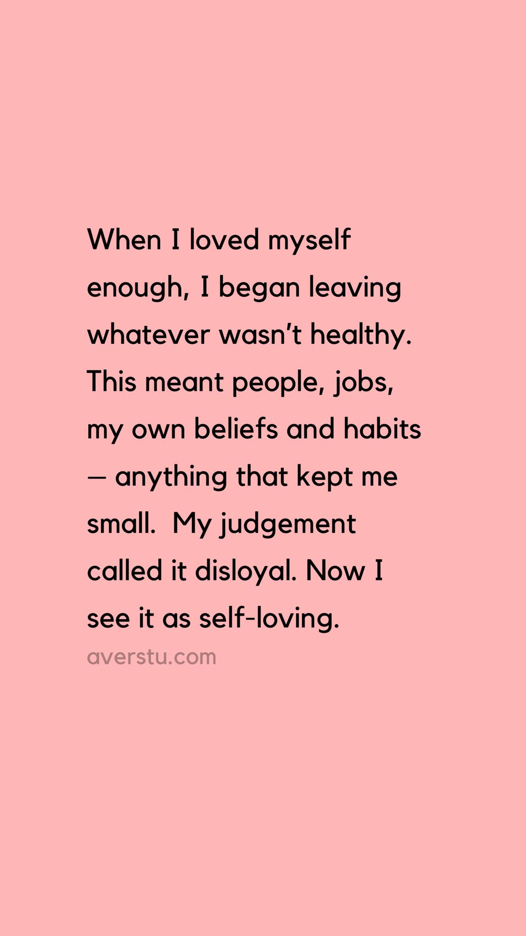 Here's The Reality Of Self-Love, And Why It's So Important – QUOTES AND SAYINGS BY AVER