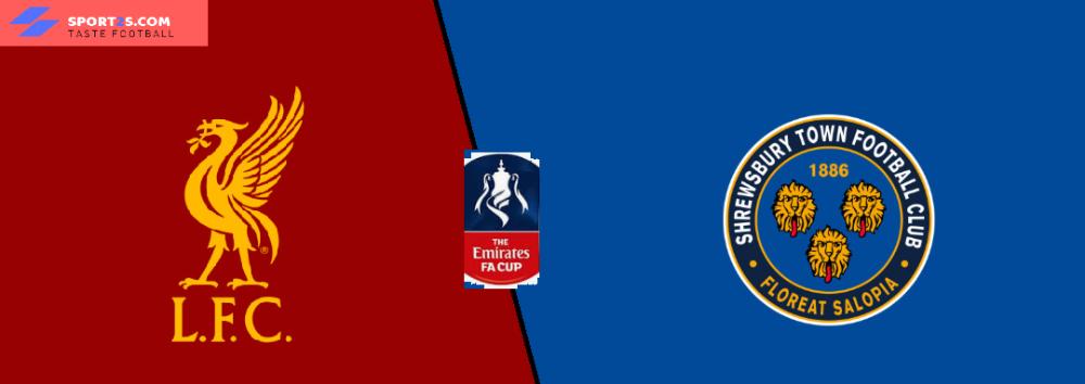 Liverpool vs Shrewsbury Town preview FA Cup prediction