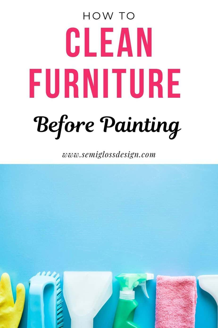 How To Clean Furniture Before Painting How To Clean Furniture