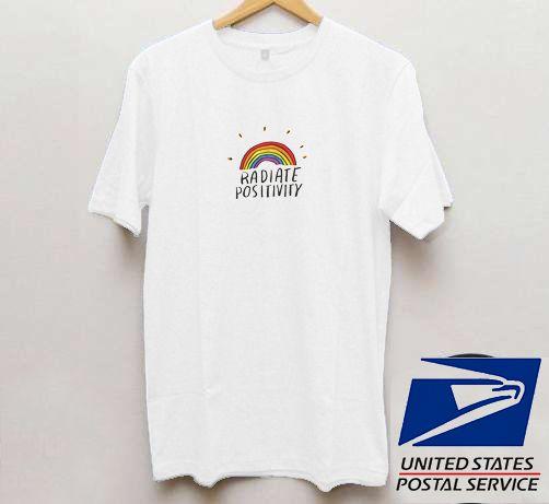 Radiate Positivity- Phrase T shirt